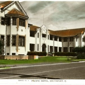 Pacific Hotel, Southport, circa 1940s. Photographer unidentified